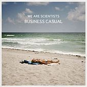 Business Casual by We Are Scientists