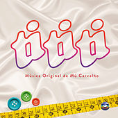 Ti Ti Ti - Música Original de Mú Carvalho by Mú Carvalho