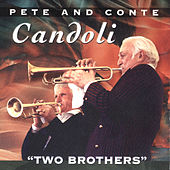 Two Brothers - Live Swing/Bebop Classics von Conte Candoli