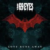 Love Runs Away by The 69 Eyes