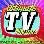 Ultimate Tv Themes by Academy Allstars
