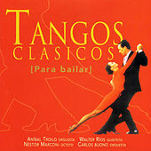 Tangos Clásicos (Para Bailar) by Various Artists
