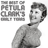 The Best Of Petula Clark's Early Years von Petula Clark