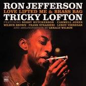 Ron Jefferson & Tricky Lofton. Love Lifted Me / Brass Bag by Tricky Lofton