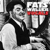 Fats Waller Vocals by Fats Waller