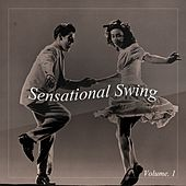 Sensational Swing Vol. 1 by Various Artists
