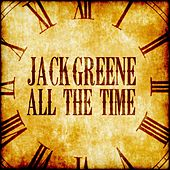 All the Time di Jack Greene