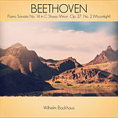 Beethoven: Piano Sonata No. 14 in C Sharp Minor, Op. 27,  No. 2 (Moonlight) de Wilhelm Backhaus