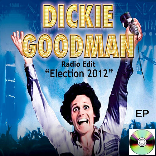 Election 2012 (Radio Edit) by Dickie Goodman