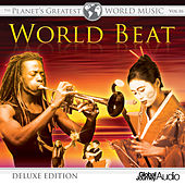 The Planet's Greatest World Music, Vol.16: World Beat (Deluxe Edition) by Peter Samuels