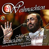 Weihnachten Mit Luciano Pavarotti by Various Artists