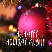 The Happy Holiday Album de Various Artists