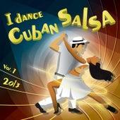 I Dance Cuban Salsa 2013, Vol.1 von Various Artists