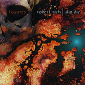 Fissures by Robert Rich