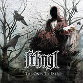 The Ones to Fall (Deluxe Edition) by Freakangel