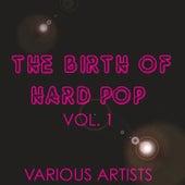 The Birth of Hard Pop, Vol. 1 by Lee Morgan