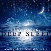 Classical Music For Deep Sleep de Various Artists
