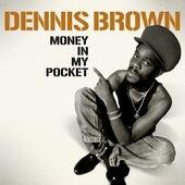 Dennis Brown - Money in My Pocket by Dennis Brown
