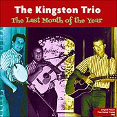 The Last Month of the Year (Original Album Plus Bonus Tracks 1960) de The Kingston Trio