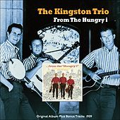 From the Hungry I (Original Album Plus Bonus Tracks 1959) de The Kingston Trio