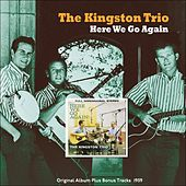 Here We Go Again! (Original Album Plus Bonus Tracks 1959) de The Kingston Trio