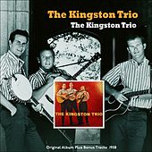 The Kingston Trio (Original Album Plus Bonus Tracks 1958) de The Kingston Trio