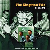 Close Up (Original Album Plus Bonus Tracks 1961) de The Kingston Trio