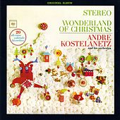 Wonderland of Christmas (Original Album Plus Bonus Tracks) de Andre Kostelanetz And His Orchestra