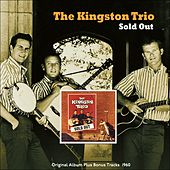 Sold Out (Original Album Plus Bonus Tracks 1960) de The Kingston Trio