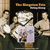 String Along (Original Album Plus Bonus Tracks 1960) de The Kingston Trio