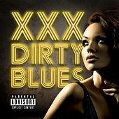 XXX Dirty Blues by Various Artists
