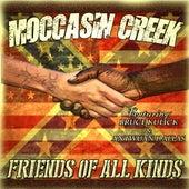 Friends of All Kinds (feat. Bruce Kulick & Antwuan Dallas) di Moccasin Creek