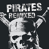 Pirates Remixed by Various Artists
