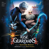 Rise Of The Guardians von Alexandre Desplat