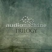 Trilogy von Audiomachine