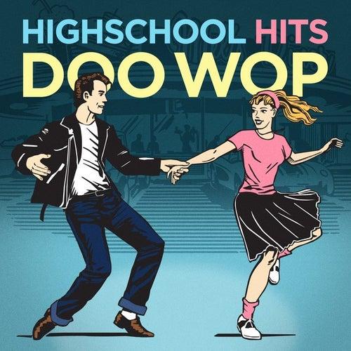 Highschool Hits - Doo Wop by Various Artists