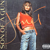 Son Of A Gun (I Betcha Think This Song Is About You) de Janet Jackson