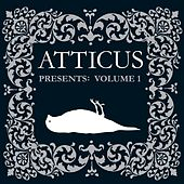Atticus Presents: Volume 1 de Various Artists