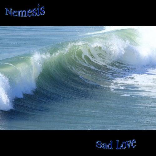 Sad Love by Nemesis (Metal)