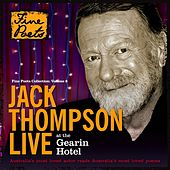 Jack Thompson Live At the Gearin Hotel by Jack Thompson