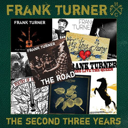 The Second Three Years by Frank Turner