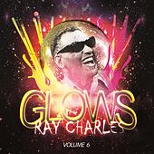 Glows Vol. 6 de Ray Charles