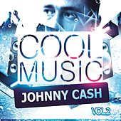 Cool Music Vol. 2 von Johnny Cash
