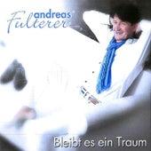 Bleibt es ein Traum von Andreas Fulterer