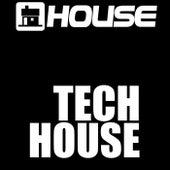 Tech House by A House