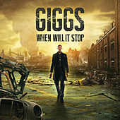 When Will It Stop (Deluxe Edition) van Giggs
