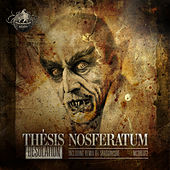 Thesis Nosferatum by Desolation