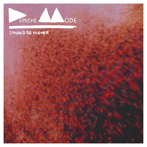 Should Be Higher- The Remixes by Depeche Mode