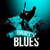 Party Blues by Various Artists
