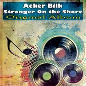 Stranger On the Shore (Original Album) de Acker Bilk